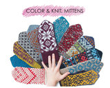 Color & Knit Mittens - Aleks Byrd_